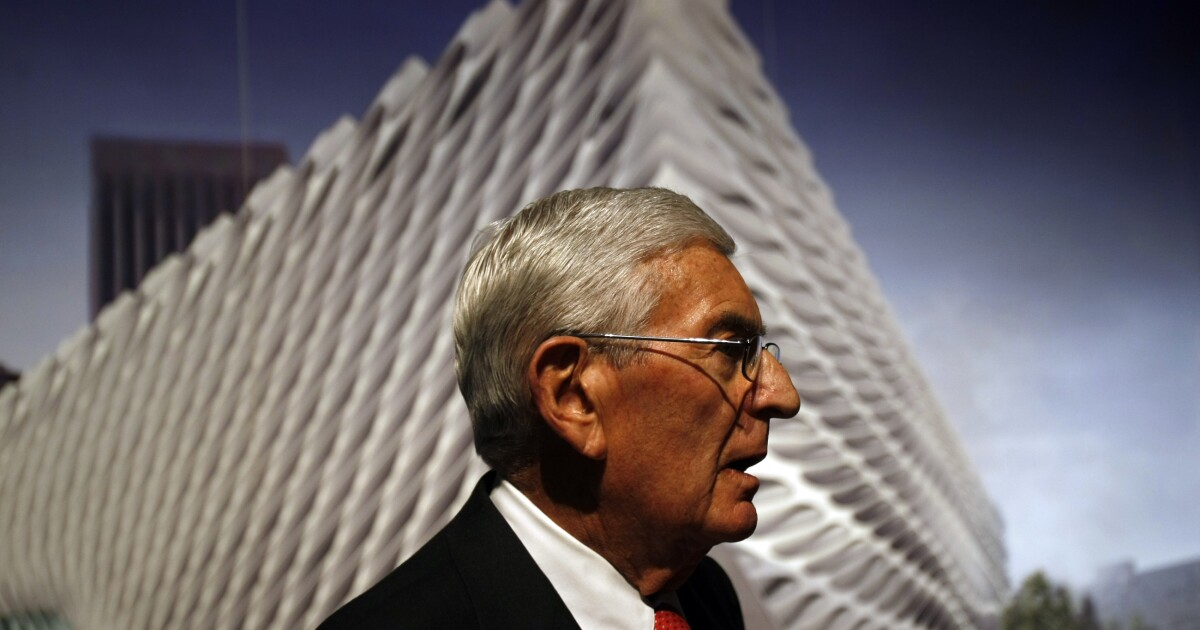 Op-Ed: After Eli Broad, how will we remake Los Angeles?