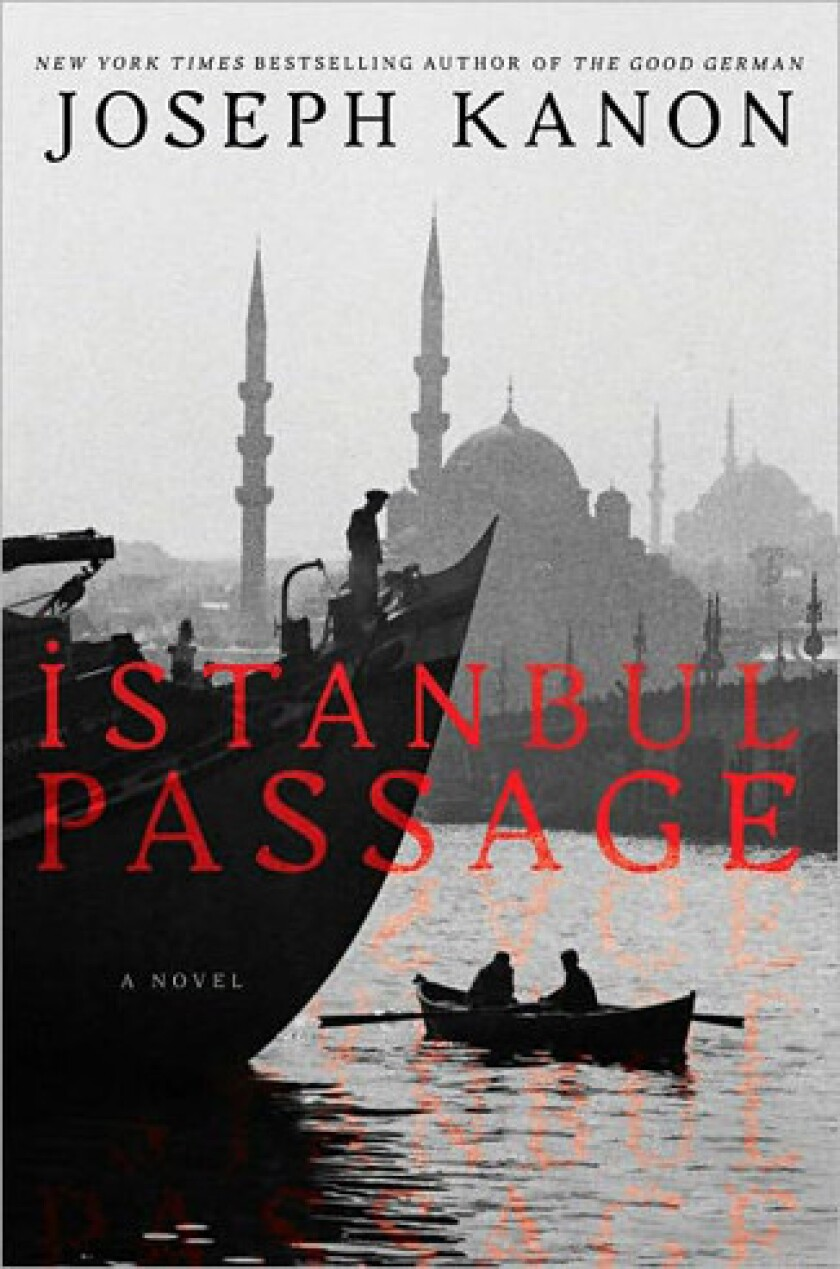 'Istanbul Passage' by author Joseph Kanon.