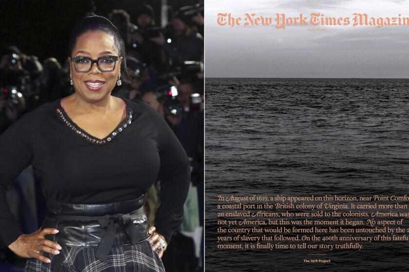 """En esta combinación de fotografías Oprah Winfrey posa en el estreno de la película """"A Wrinkle In Time"""" en Londres el 13 de marzo de 2018, izquierda, y la portada de un número especial de """"The 1619 Project"""" de The New York Times Magazine. Hulu producirá una serie documental basada en """"The 1619 Project"""". Las historias galardonadas con el Premio Pulitzer de la periodista Nikole Hannah-Jones en The New York Times examinan el legado de la esclavitud y el racismo en la historia estadunidense. El director galardonado con el Premio de la Academia Roger Ross Williams estará a cargo de la serie de Hulu. (Foto AP, izquierda, y The New York Times via AP)"""