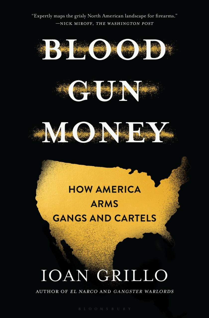 """Blood Gun Money,"" by Ioan Grillo"