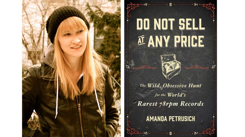 """Author Amanda Petrusich and the cover of her new book, """"Do Not Sell at Any Price."""""""