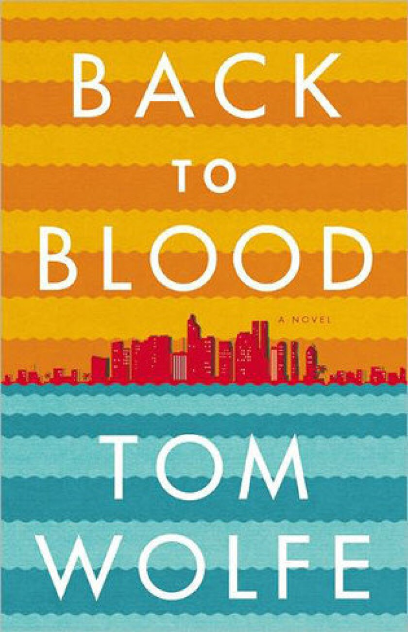 'Back to Blood' by Tom Wolfe.