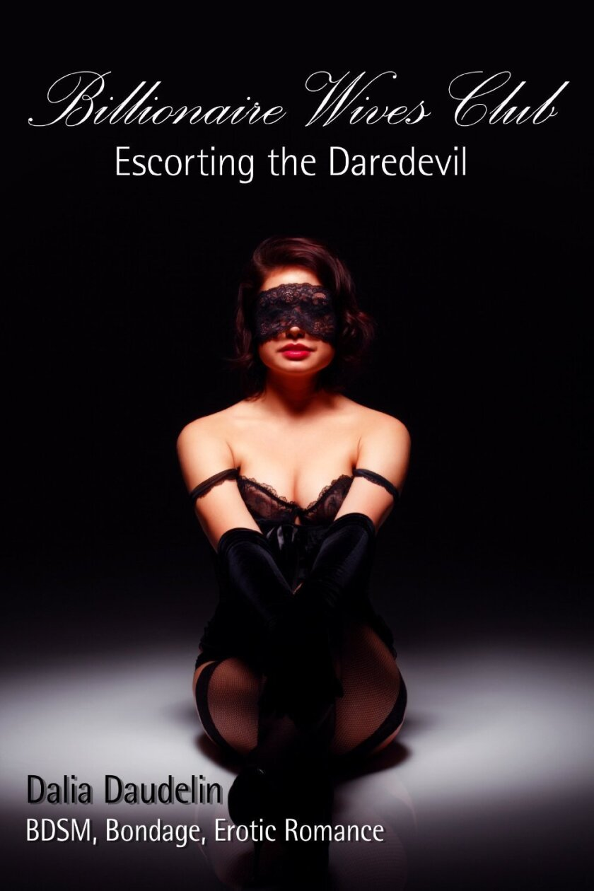 "The cover of ""Billionaire Wives Club: Escorting the Daredevil"" by Dalia Daudelin, who is one of the authors protesting the crackdown on self-published erotic e-books."