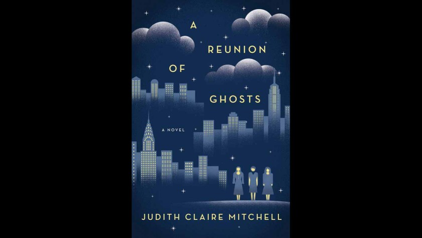 """Cover of the book """"A Reunion of Ghosts"""" by Judith Claire Mitchell."""