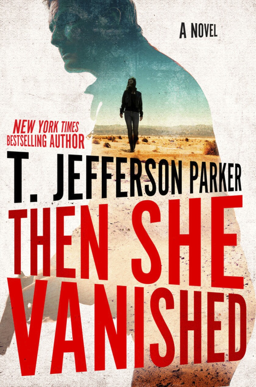 """This cover image released by Putnam shows """"Then She Vanished,"""" a novel by T. Jefferson Parker. (Putnam via AP)"""