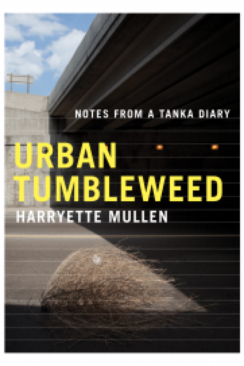 "UCLA professor Harryette Mullen's new collection of poetry, ""Urban Tumbleweed,"" is a walking journal written in the form of Tanka, a traditional Japanese style of verse."