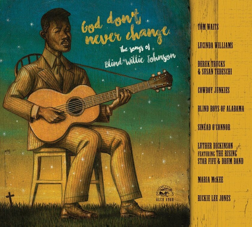 """This CD cover image released by Alligator Records shows """"God Don't Never Change: The Songs Of Blind Willie Johnson,"""" a release by Blind Willie Johnson. (Alligator Records via AP)"""