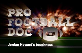 ProFootballDoc: Jordan Howard's toughness